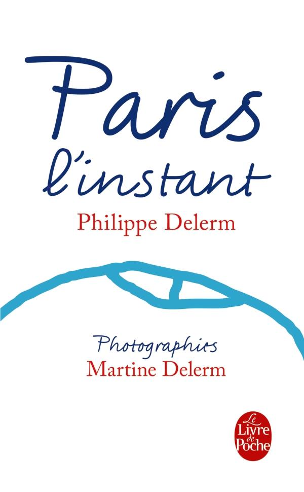 PARIS, L'INSTANT (NOUVELLE EDITION)